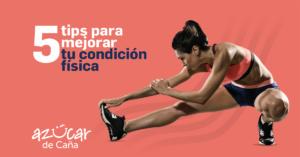 Mejorar tu condición física